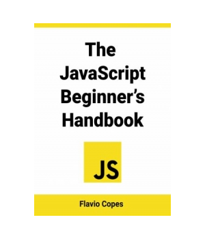 The JavaScript Beginner's Handbook
