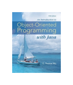 An Introduction to Object-Oriented Programming with Java, 5th Edition