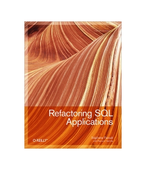 Refactoring sql applications 1st edition by faroult stephane l'hermite pascal (2008) paperback