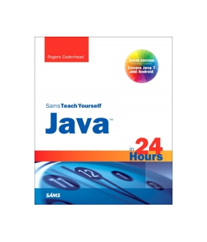 Sams Teach Yourself Java in 24 Hours, 6th Edition