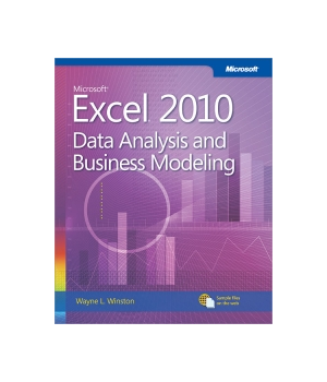 Microsoft Excel 2010: Data Analysis and Business Modeling, 3rd Edition