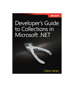 Developer's Guide to Collections in Microsoft .NET