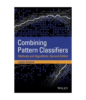 Combining Pattern Classifiers, 2nd Edition