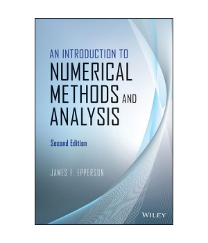 An Introduction to Numerical Methods and Analysis, 2nd Edition