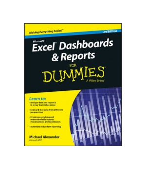 Excel Dashboards and Reports for Dummies, 3rd Edition