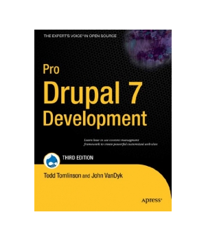 Pro Drupal 7 Development, 3rd Edition