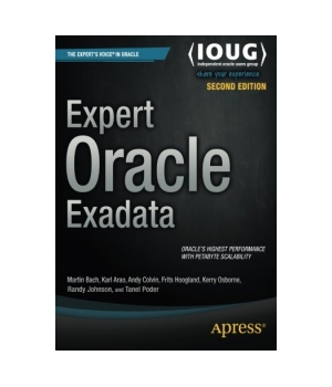 Expert Oracle Exadata, 2nd Edition