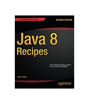 Java 8 Recipes, 2nd Edition