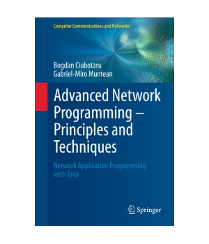Advanced Network Programming - Principles and Techniques