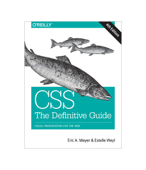 CSS: The Definitive Guide, 4th Edition