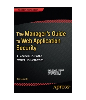 The Manager's Guide to Web Application Security