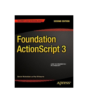 Foundation ActionScript 3, 2nd Edition