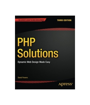 PHP Solutions, 3rd Edition