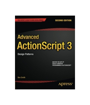 Advanced ActionScript 3, 2nd Edition