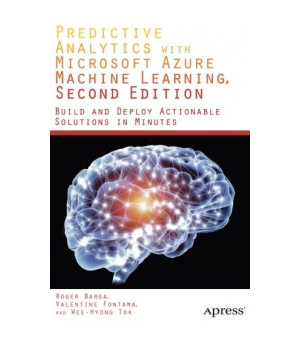 Predictive Analytics with Microsoft Azure Machine Learning, 2nd Edition