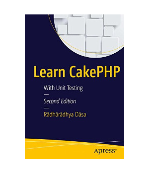 Learn CakePHP, 2nd Edition