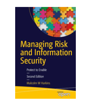 Managing Risk and Information Security, 2nd Edition