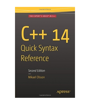 C++ 14 Quick Syntax Reference, 2nd Edition