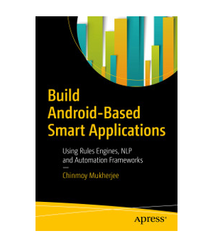 Build Android-Based Smart Applications