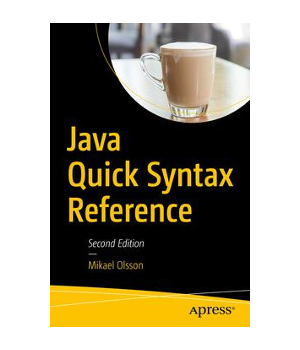Java Quick Syntax Reference, 2nd Edition