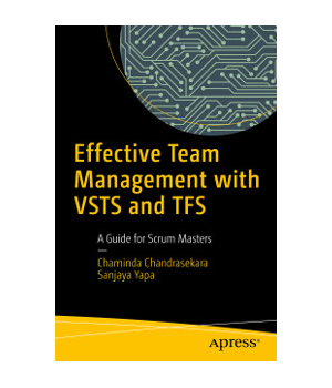 Effective Team Management with VSTS and TFS