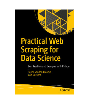 Practical Web Scraping for Data Science