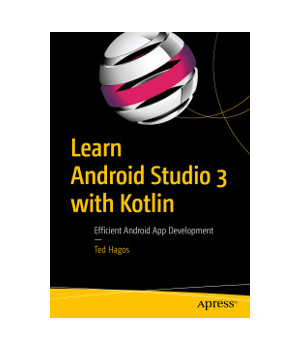 Learn Android Studio 3 With Kotlin It Books