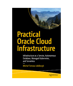 Practical Oracle Cloud Infrastructure