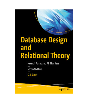 Database Design and Relational Theory, 2nd Edition