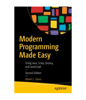 Modern Programming Made Easy, 2nd Edition