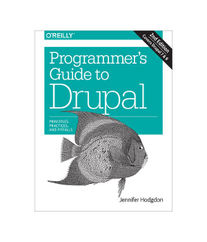 Programmer's Guide to Drupal, 2nd Edition