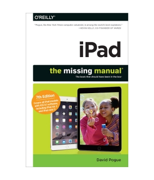 iPad: The Missing Manual, 7th Edition