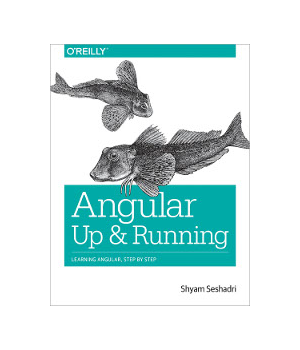 Angular: Up and Running
