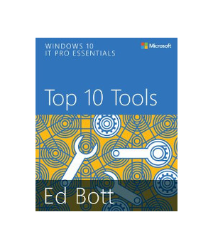 Windows 10 IT Pro Essentials: Top 10 Tools