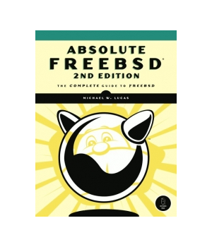 Absolute FreeBSD, 2nd Edition