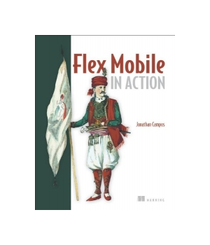 Flex Mobile in Action