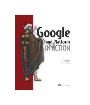 Google Cloud Platform in Action