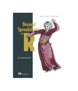 Beyond Spreadsheets with R