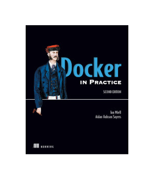 Docker in Practice, 2nd Edition