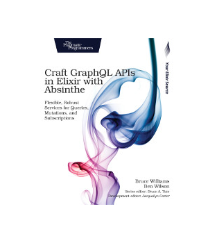 Craft GraphQL APIs in Elixir with Absinthe