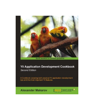 Yii Application Development Cookbook, 2nd Edition