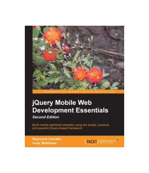 jQuery Mobile Web Development Essentials, 2nd Edition