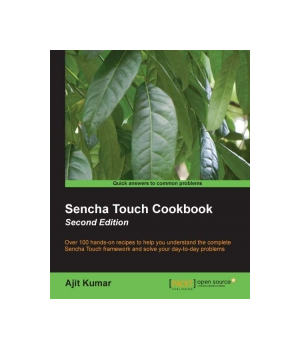 Sencha Touch Cookbook, 2nd Edition