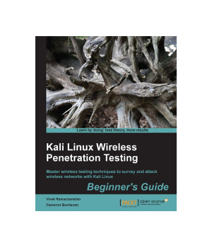 Kali Linux Wireless Penetration Testing