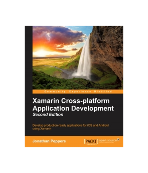 Xamarin Cross-platform Application Development, 2nd Edition