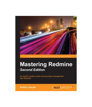 Mastering Redmine, 2nd Edition