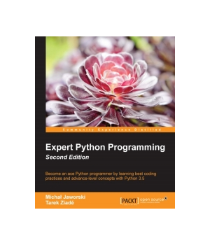 Expert Python Programming, 2nd Edition