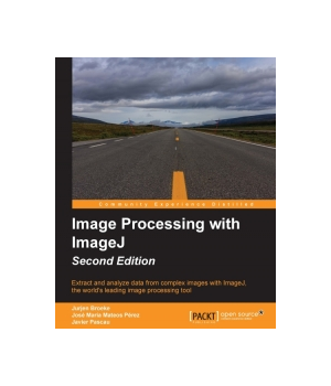 Image Processing with ImageJ, 2nd Edition