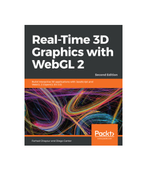 Real-Time 3D Graphics with WebGL 2, 2nd Edition