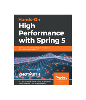 Hands-On High Performance with Spring 5